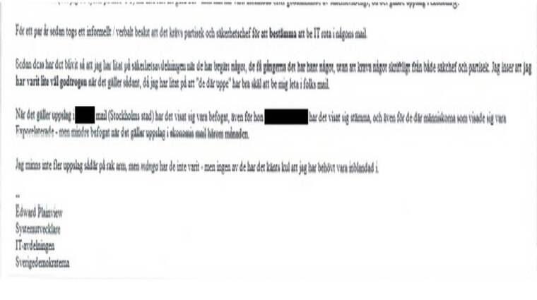 """I det mejl Edward Plainview skickat framgår att han litat på """"de där uppe"""" som bett honom att leta i folks mejlkonton."""