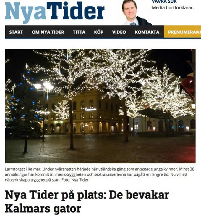 NYA TIDER Nya tider uppger i en artikel om att ett medborgargarde bildats i Kalmar. Nya Tider drivs av Vavra Suk, som tidigare var engagerad i högerextrema Nationaldemokraterna.