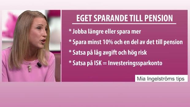 """""""Ekonomi-PT"""" Mia Ingelström tipsar: Så kommer du i gång med ditt pensionssparande"""