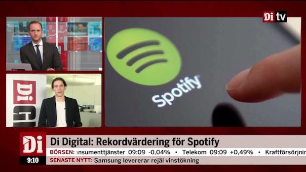 Di Digital: Rekordvärdering för Spotify