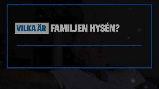 Vilka är familjen Hysén?