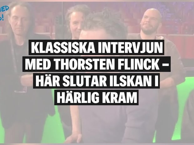Se den klassiska Thorsten Flinck-intervjun från 2012