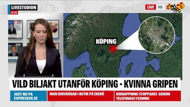Vild biljakt utanför Köping - kvinna gripen