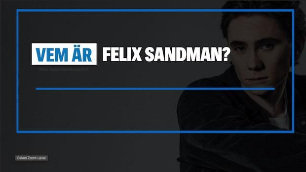 Vem är Felix Sandman?