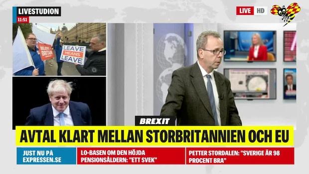 """Mats Larsson om brexit-avtalet: """"Ett stort steg framåt"""""""