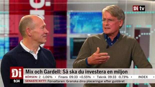 Mix och Gardell: Så ska du investera en miljon