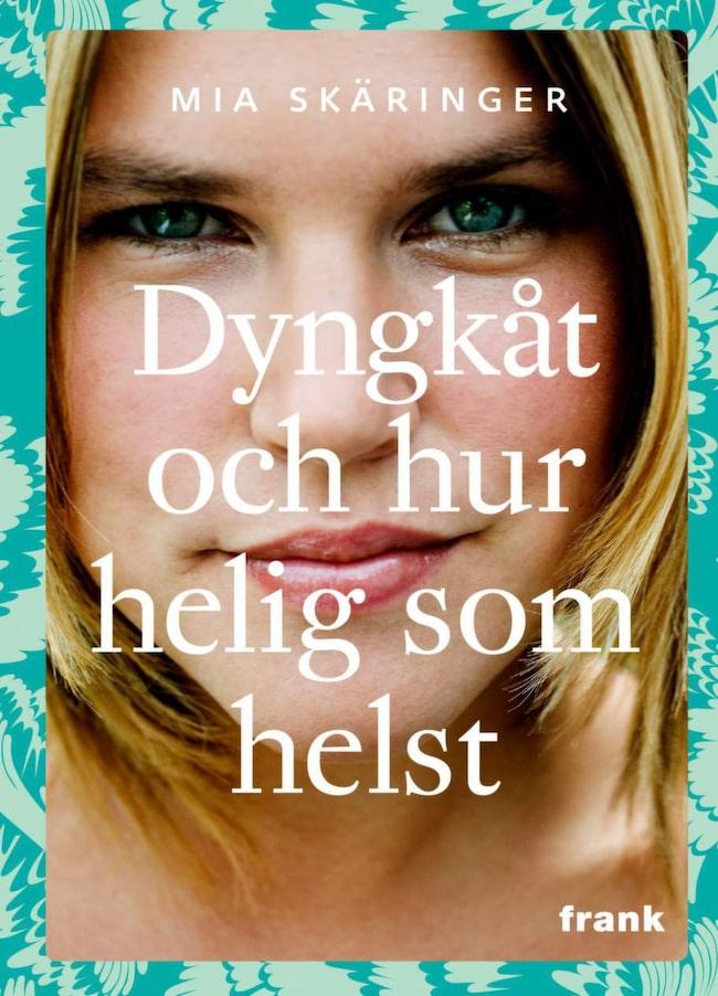 Dyngkåt och hur helig som helst av Mia Skäringer, Månpocket<br>Allkonstnären Mia Skäringer berättar på ett underfundigt sätt om känslor av att inte duga och räcka till, om prestationsångest, dåligt samvete och vardag. Hög igenkänning och skratt - som ibland fastnar i halsen.