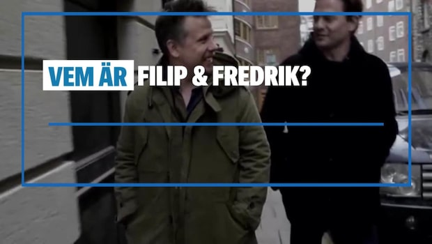 Allt du behöver veta om Filip & Fredrik