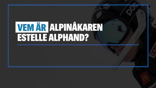 Vem är alpinåkaren Estelle Alphand?