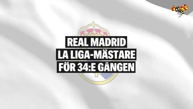 Real Madrid  La Liga-mästare för 34:e gången