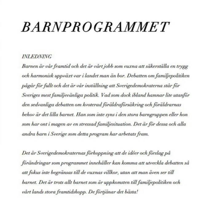 Här är Sverigedemokraternas egna PM och politiska program som handlar om hur de ska profilera om sig till barnfamiljernas parti.