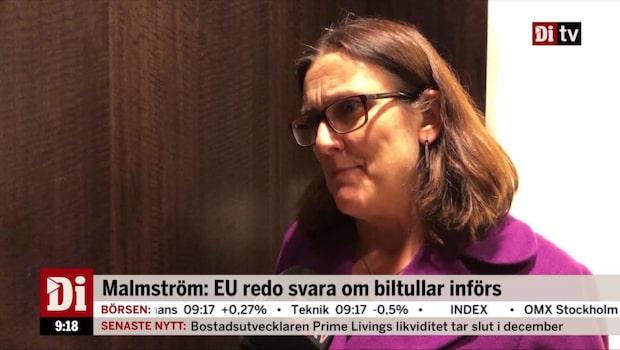 Cecilia Malmström om USA:s eventuella biltullar mot EU