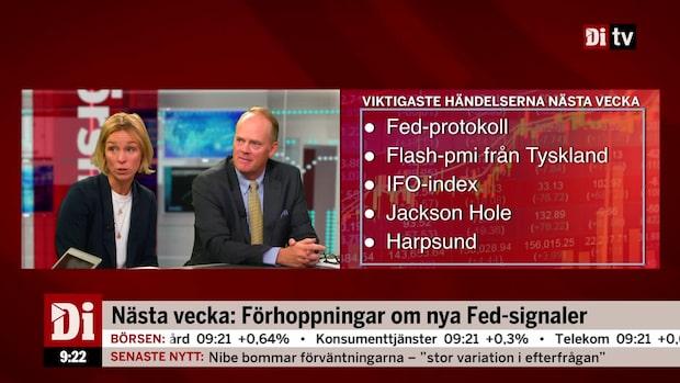 Nästa vecka: Förhoppningar om nya Fed-signaler