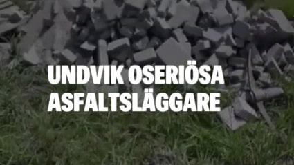 Så här undviker du oseriösa asfaltsläggare
