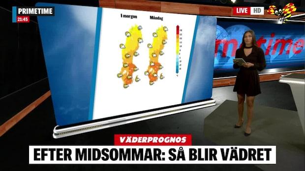 Prognosen: Klassiskt svenskt sommarväder