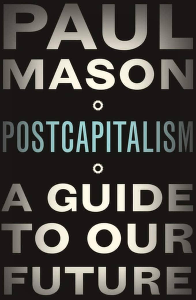 """Postcapitalism""."