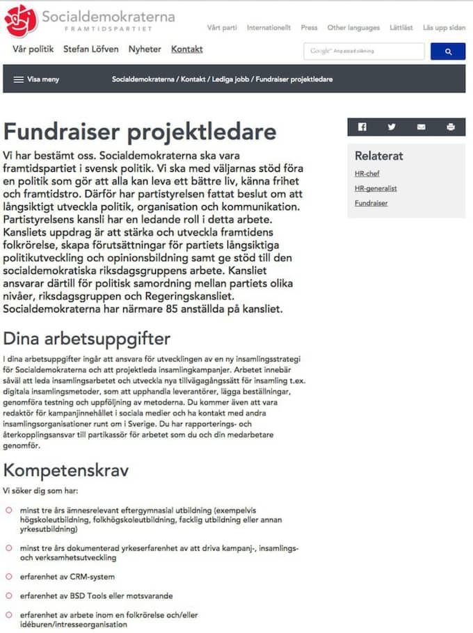 """""""Vi har bestämt oss. Socialdemokraterna ska vara framtidspartiet i svensk politik"""", skriver S i annonserna till jobben som är tänkta att lyfta partiet."""