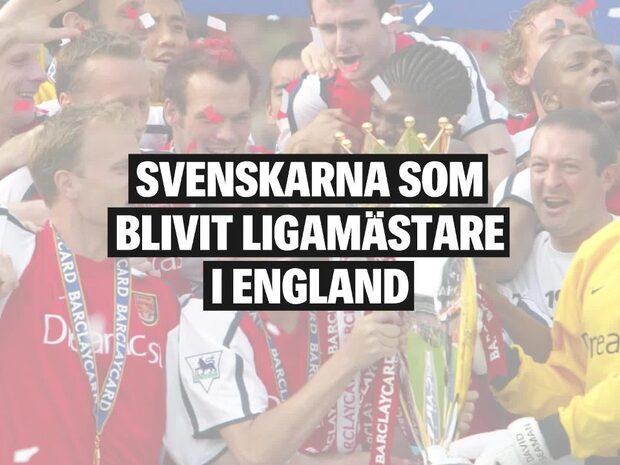 Svenskarna som blivit ligamästare i England