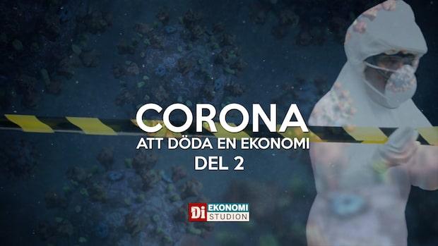 Corona: Att döda en ekonomi - Del 2